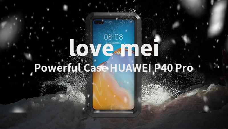 Love Mei Powerful Huawei P40 Pro Case